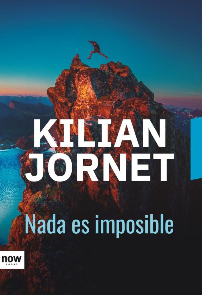 Nada es imposible Kilian Jornet