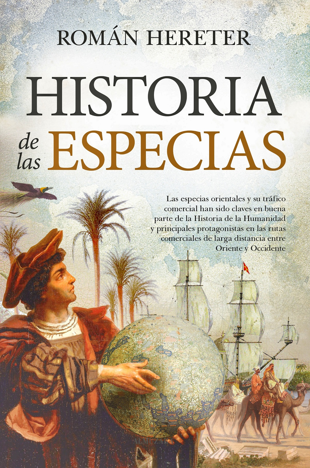 """Román Hereter """"Historia de las Especias"""""""